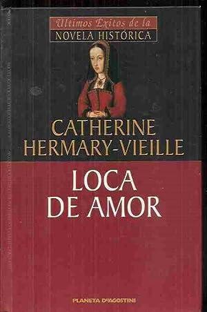 loca de amor catherine hermary-vieille
