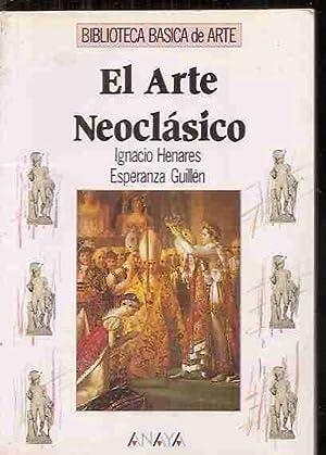 ARTE NEOCLASICO - EL: HENARES, IGNACIO Y