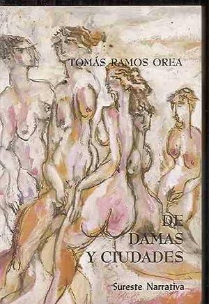 DE DAMAS Y CIUDADES: RAMOS OREA, TOMAS