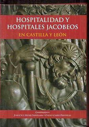 HOSPITALIDAD Y HOSPITALES JACOBEOS EN CASTILLA Y: CRUZ MONJE SANTILLANA,