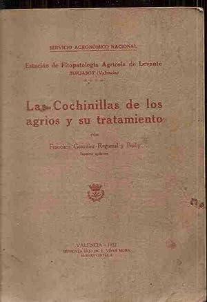 COCHINILLAS DE LOS AGRIOS Y SU TRATAMIENTO: GONZÁLEZ-REGUERAL Y BAILLY,