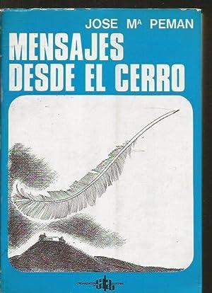 MENSAJES DESDE EL CERRO: PEMÁN, JOSÉ MARÍA