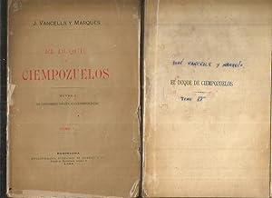 DUQUE DE CIENPOZUELOS - EL (2 TOMOS): VANCELLS Y MARQUES, JOSE