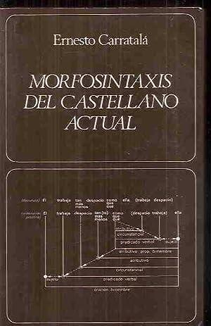 MORFOSINTAXIS DEL CASTELLANO ACTUAL: CARRATALA, ERNESTO