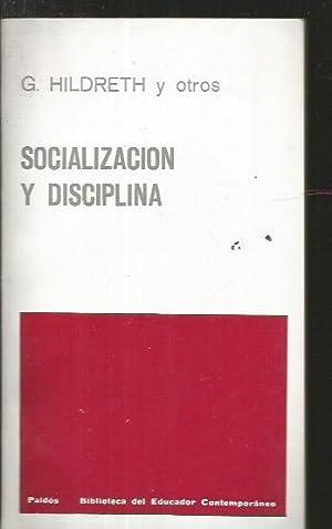 SOCIALIZACION Y DISCIPLINA: HILDRETH, G. Y OTROS