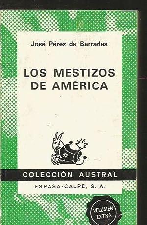 MESTIZOS DE AMERICA - LOS: PEREZ DE BARRADAS,