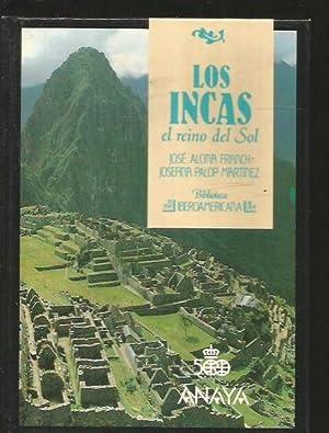 INCAS - LOS. EL REINO DEL SOL: ALCINA FRANCH, JOSE