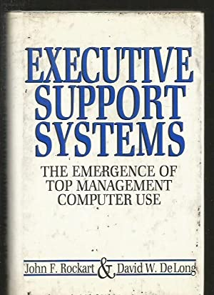 EXECUTIVE SUPPORT SYSTEMS. THE EMERGENCE OF TOP: ROCKART, JOHN F.