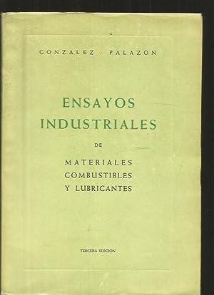 ENSAYOS INDUSTRIALES DE MATERIALES, COMBUSTIBLES Y LUBRICANTES: GONZALEZ, A. Y