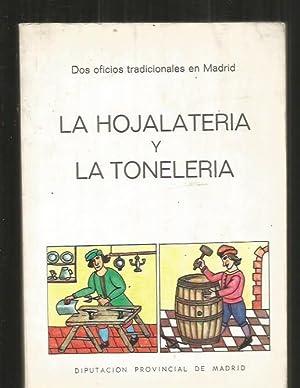 HOJALATERIA Y LA TONELERIA - LA. DOS OFICIOS TRADICIONALES EN MADRID: FERNANDEZ MONTES, MATILDE Y ...