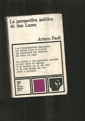PERSPECTIVA POLITICA DE SAN LUCAS - LA: PAOLI, ARTURO