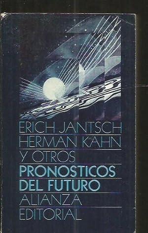 PRONOSTICOS DEL FUTURO: JANTSCH, ERICH /