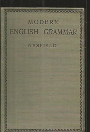 MODERN ENGLISH GRAMMAR: NESFIELD, J. C.