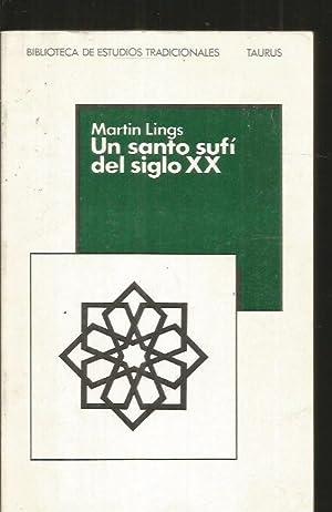 SANTO SUFI DEL SIGLO XX - UN.: LINGS, MARTIN