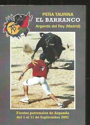 PEÑA TAURINA EL BARRANCO. ARGANDA DEL REY.: VARIOS