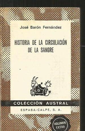 HISTORIA DE LA CIRCULACION DE LA SANGRE: BARON FERNANDEZ, JOSE