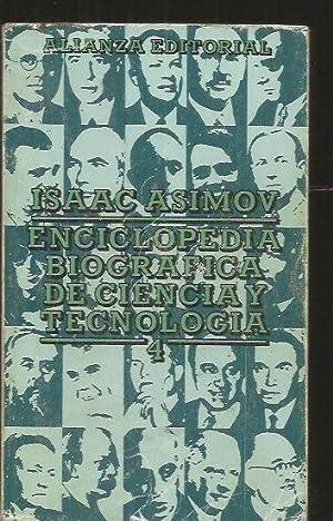 ENCICLOPEDIA BIOGRAFICA DE CIENCIA Y TECNOLOGIA. TOMO: ASIMOV, ISAAC