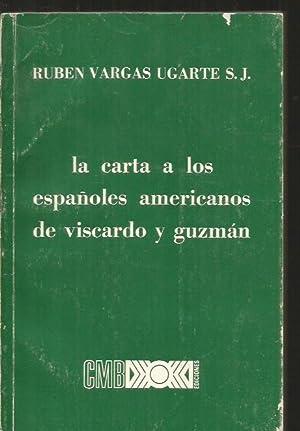 CARTA A LOS ESPAÑOLES AMERICANOS DE DON: VARGAS UGARTE, RUBEN