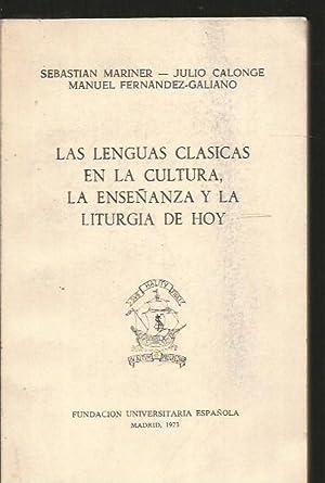 LENGUAS CLASICAS EN LA CULTURA, LA ENSEÑANZA: MARINER, SEBASTIAN /