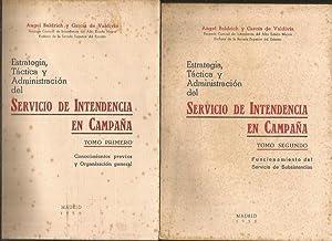 ESTRATEGIA, TACTICA Y ADMINISTRACION DEL SERVICIO DE INTENDENCIA EN CAMPAÑA (2 TOMOS: ...