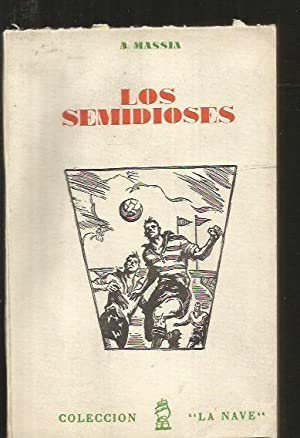 SEMIDIOSES - LOS: MASSIA, A.