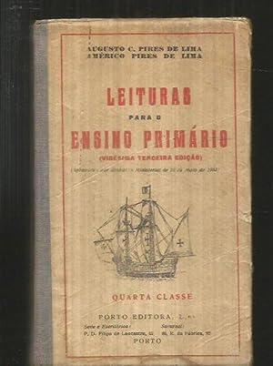 LEITURAS PARA O ENSINO PRIMARIO. QUARTA CLASSE: PIRES DE LIMA,
