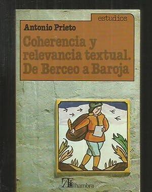 COHERENCIA Y RELEVANCIA TEXTUAL. DE BERCEO A BAROJA: PRIETO, ANTONIO