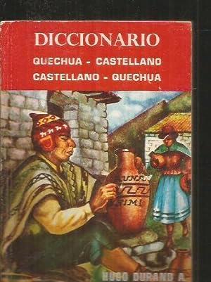PEQUEÑO DICCIONARIO QUECHUA-CASTELLANO CASTELLANO-QUECHUA: DURAND A., HUGO