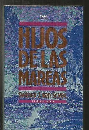 HIJOS DE LAS MAREAS: SCYOC, SYDNEY J. VAN