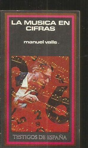 MUSICA EN CIFRAS - LA: VALLS, MANUEL