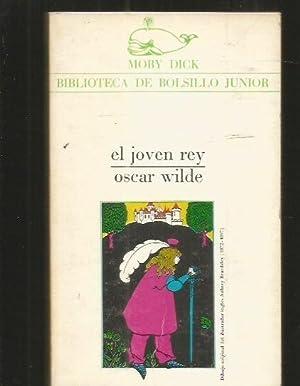 JOVEN REY - EL: WILDE, OSCAR