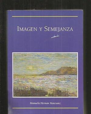 IMAGEN Y SEMEJANZA: HERNAN MATESANZ, MANUELA