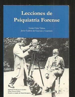 LECCIONES DE PSIQUIATRIA FORENSE: ORTIZ VALERO, TOMAS Y LADRON DE GUEVARA Y GUERRERO, JAVIER