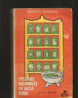 EPISODIOS NACIONALES EN SALSA VERDE: ALMAZAN, MARCO A.