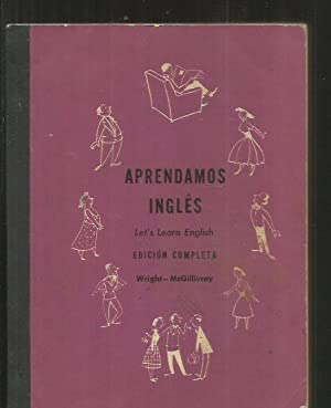 APRENDAMOS INGLES (LET'S LEARN ENGLISH): WRIGHT, AUDREY L.