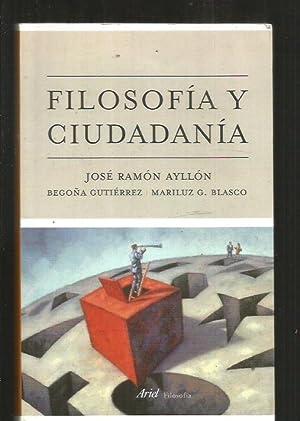 FILOSOFIA Y CIUDADANIA: AYLLON, JOSE RAMON / GUTIERREZ, BEGOÑA / BLASCO, MARILUZ G.