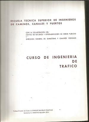 CURSO DE INGENIERIA DE TRAFICO. CONFERENCIAS: BALAGUER CAMPHUIS, ENRIQUE