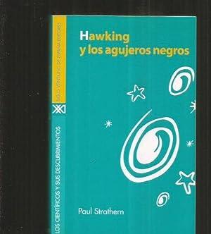HAWKING Y LOS AGUJEROS NEGROS: STRATHERN, PAUL