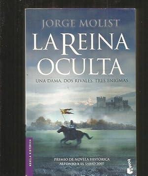 REINA OCULTA - LA: MOLIST, JORGE
