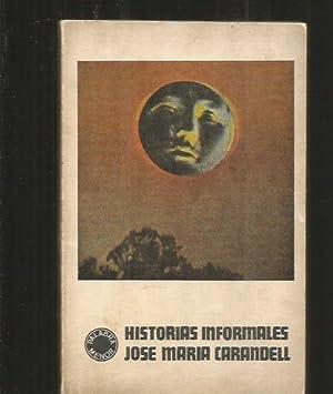 HISTORIAS INFORMALES: CARANDELL, JOSE MARIA