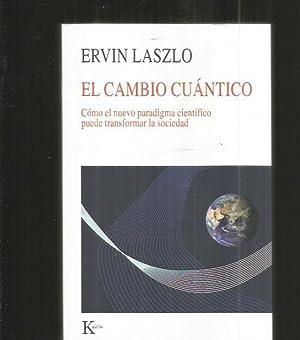 CAMBIO CUANTICO - EL. COMO EL NUEVO: LASZLO, ERVIN