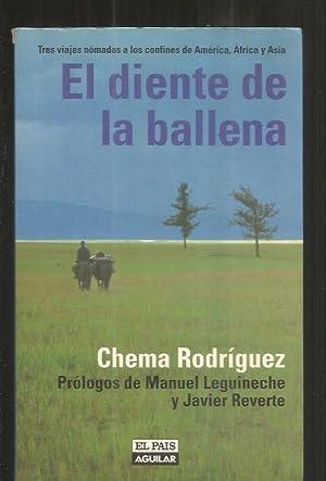 DIENTE DE LA BALLENA - EL: RODRIGUEZ, CHEMA