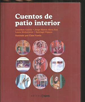 CUENTOS DE PATIO INTERIOR: GARCIA, JONATHAN /
