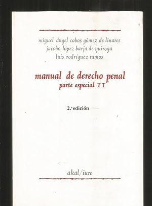 MANUAL DE DERECHO PENAL. PARTE ESPECIAL II: COBOS GOMEZ DE