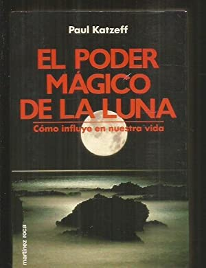 PODER MAGICO DE LA LUNA - EL.: KATZEFF, PAUL