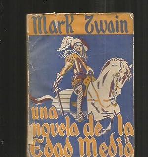 NOVELA DE LA EDAD MEDIA - UNA: TWAIN, MARK
