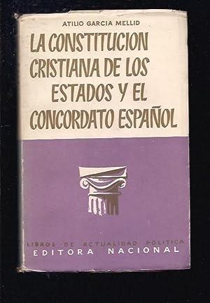 CONSTITUCION CRISTIANA DE LOS ESTADOS Y EL: GARCIA MELLID, ATILIO