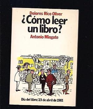 COMO LEER UN LIBRO?: RICO OLIVER, DOLORES