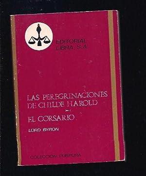 PEREGRINACIONES DE CHILDE HAROLD - LAS /: LORD BYRON