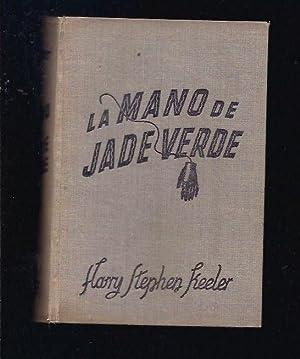 MANO DE JADE VERDE - LA: KEELER, HARRY STEPHEN